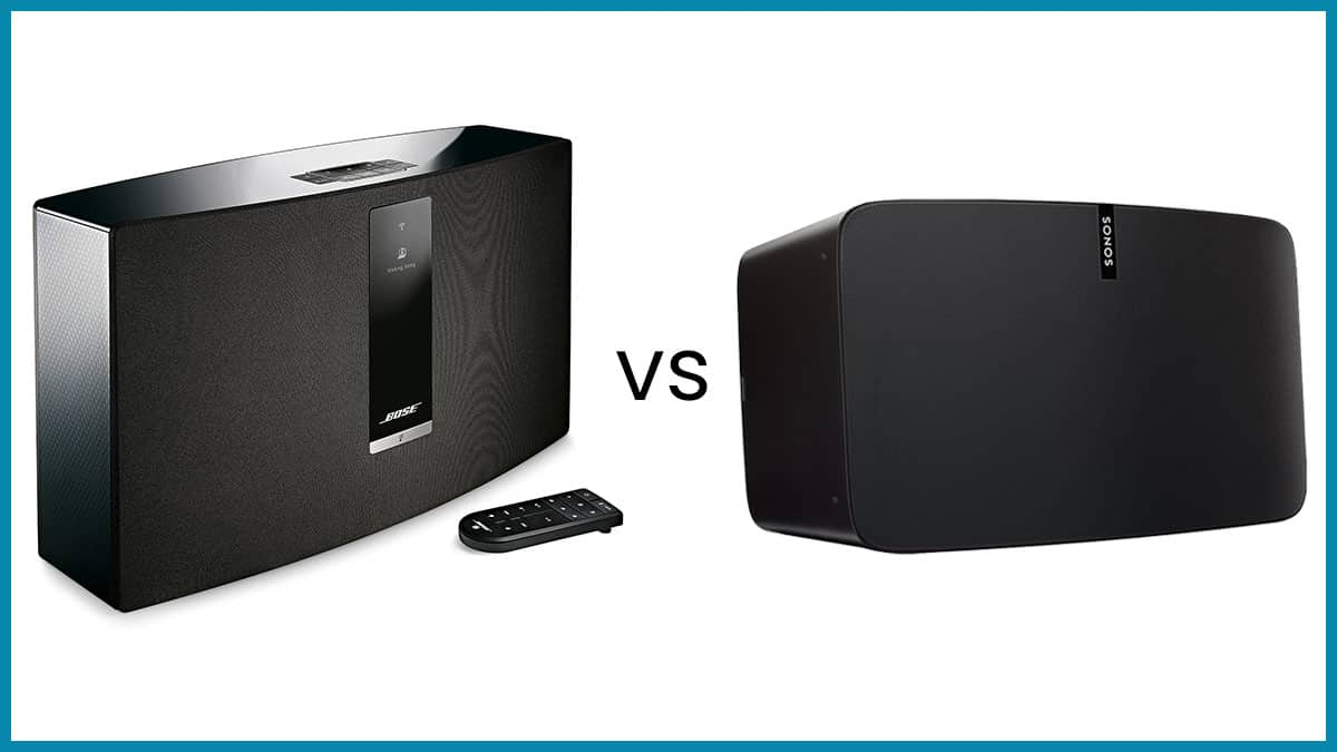 Bose SoundTouch 30 vs Sonos Play 5